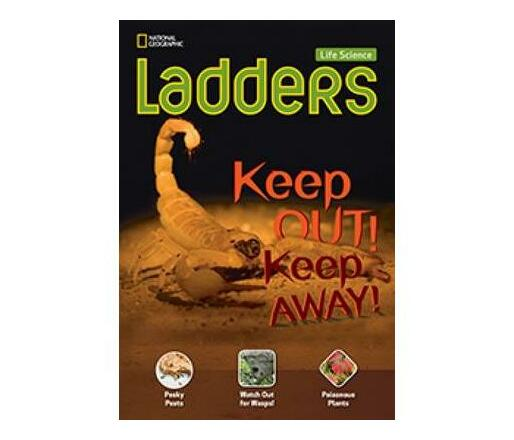 Ladders Science 3: Keep Out! Keep Away! (Below-Level; Life Science)