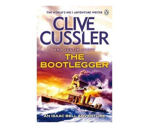 The Bootlegger : Isaac Bell #7
