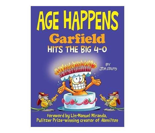 Age Happens : Garfield Hits the Big 4-0