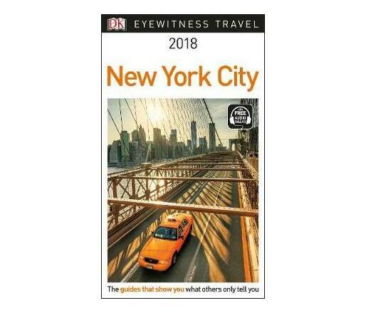 DK Eyewitness Travel Guide New York City : 2018