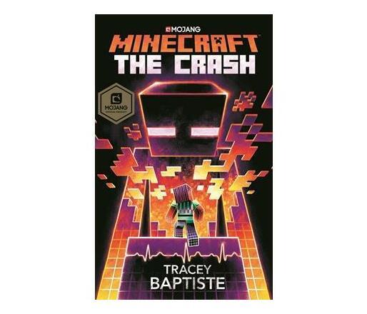 Minecraft: The Crash : An Official Minecraft Novel