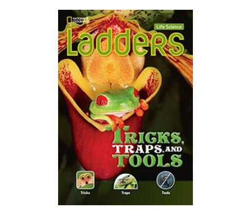 Ladders Science 3: Tricks, Traps, and Tools (On-Level; Life Science)