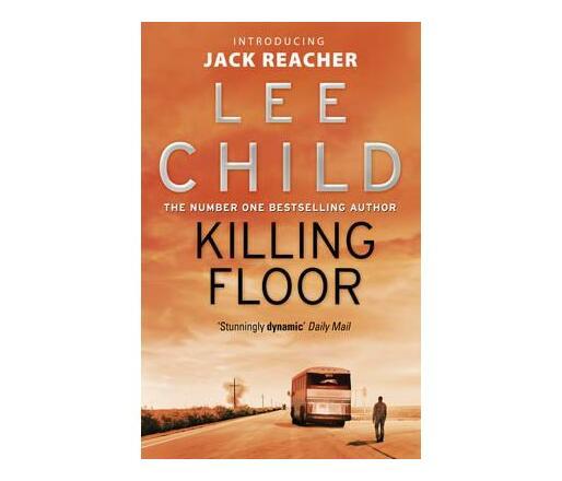 Killing Floor : (Jack Reacher 1)