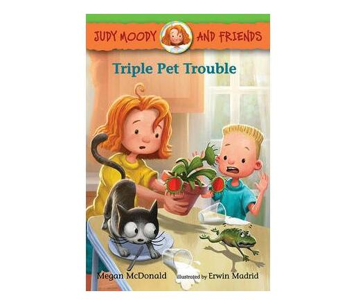 Judy Moody and Friends: Triple Pet Trouble