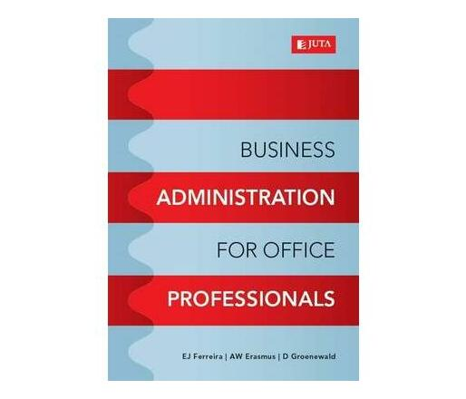 Business administration for office professionals
