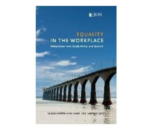 Equality in the workplace : Reflections from South Africa and beyond