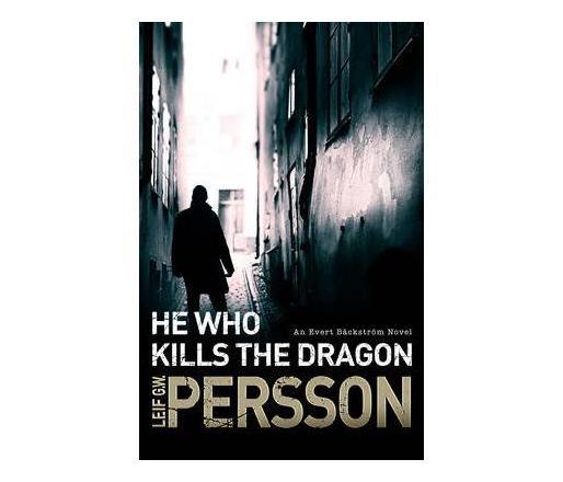 He Who Kills the Dragon : Backstroem 2