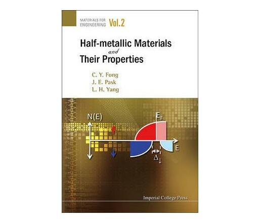 Half-metallic Materials And Their Properties