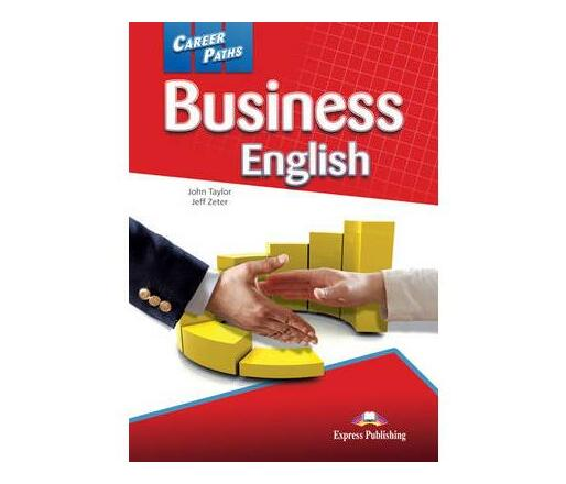 Career Paths - Business English: Student's Book (international)
