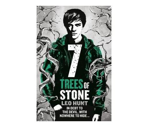 Seven Trees of Stone : Thirteen Days of Midnight Trilogy Book 3