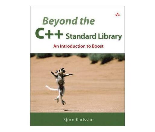Beyond the C++ Standard Library : An Introduction to Boost