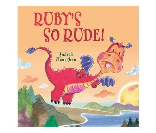 Dragon School: Ruby's SO Rude