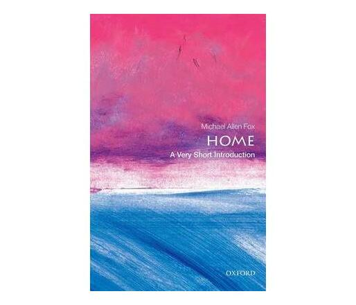 Home: A Very Short Introduction
