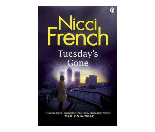 Tuesday's Gone : A Frieda Klein Novel (2)