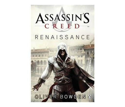Renaissance : Assassin's Creed Book 1