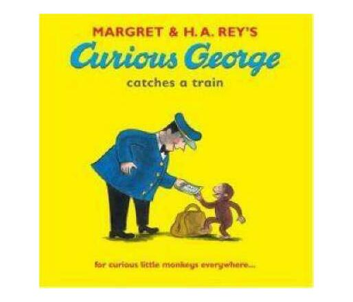 Curious George Catches a Train