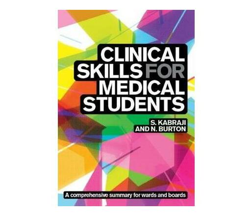 Clinical Skills for Medical Students: for Step 2 CS, OSCEs, and shelf exams
