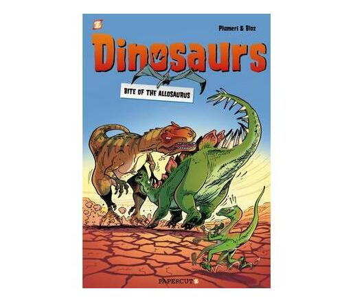 Dinosaurs #2: Bite of the Albertosaurus: Dinosaurs #2: Bite of the Albertosaurus Bite of the Allosaurus No. 2
